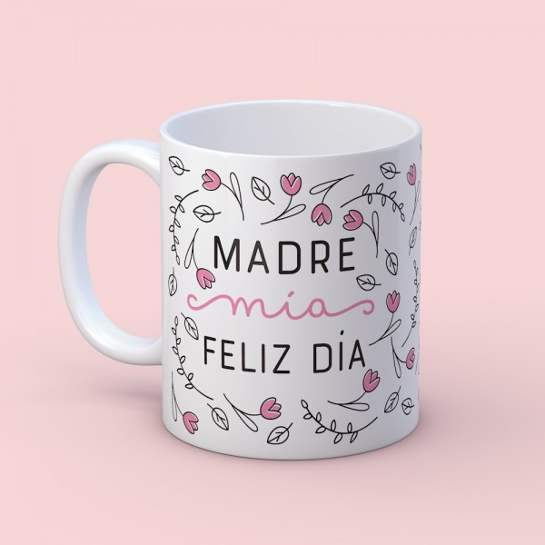 "Taza ""Madre Mía"""