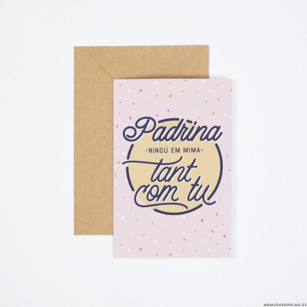 "Postal ""Padrina, ningú em mima tant"""