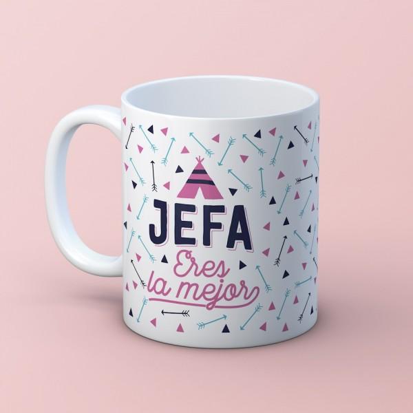 """Taza """"Jefa eres la mejor"""""""