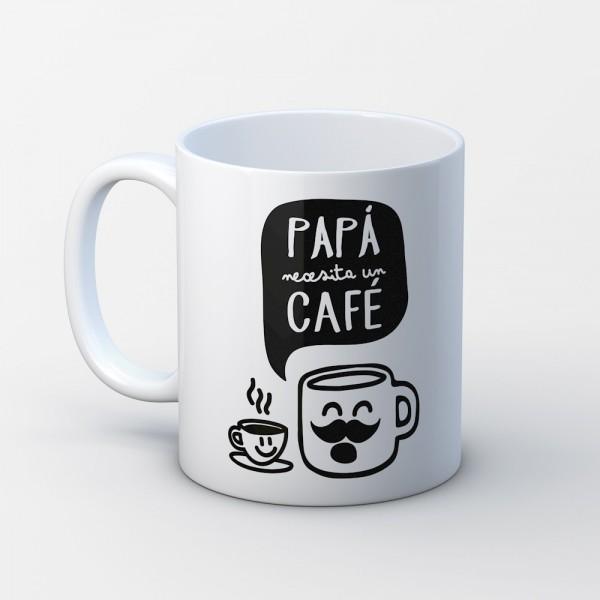 """Taza """"Papá necesita un café"""""""