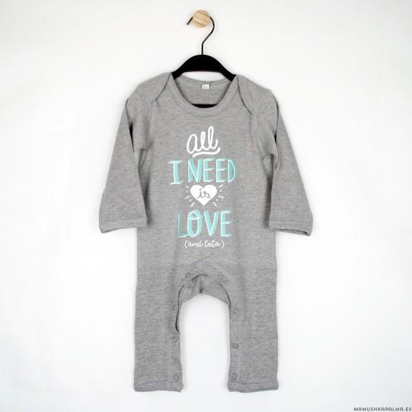 """Pijama """"All I need is love and teta"""" gris"""