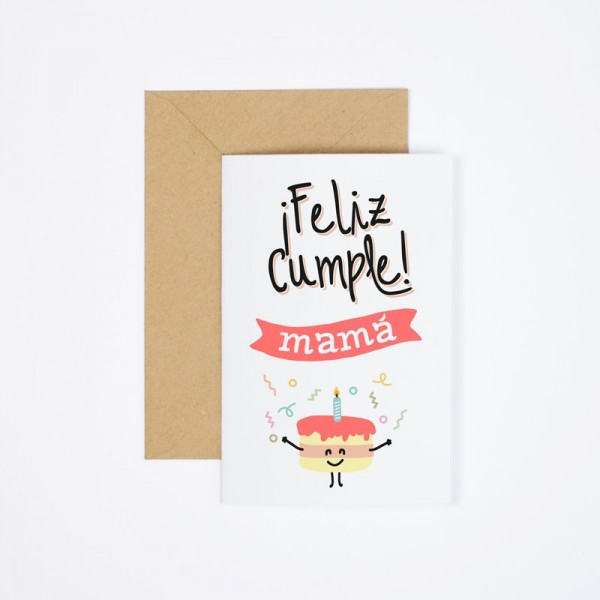 "Postal ""Feliz cumple mamá"""