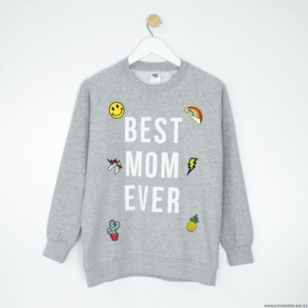 "Sudadera ""Best Mom Ever"""