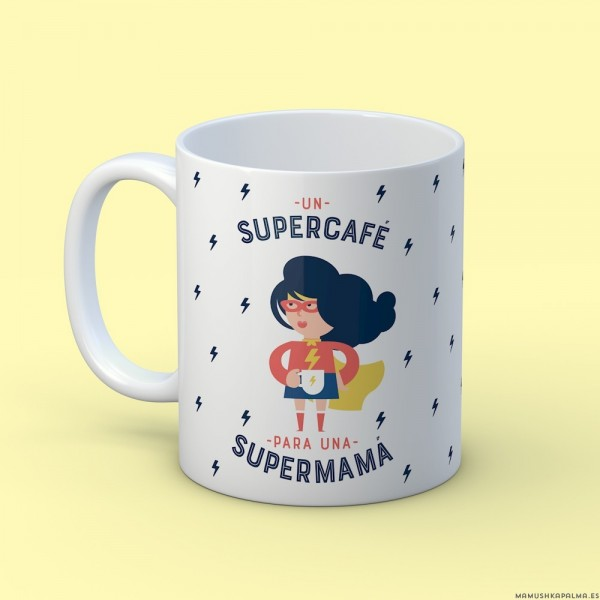 "Taza ""Supermamá"""
