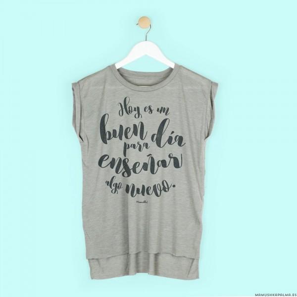 """Camiseta """"Hoy es un buen día"""""""