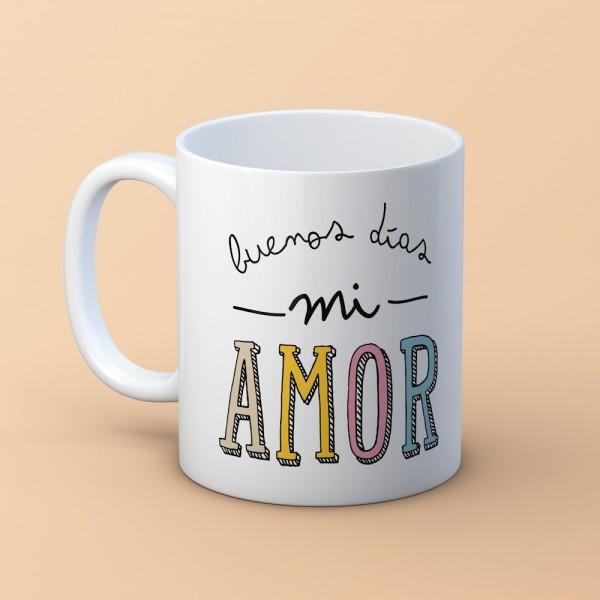"""Taza """"Buenos días mi amor"""""""