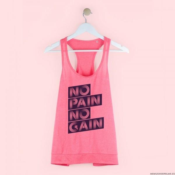 "Camiseta chica ""No pain no gain"""
