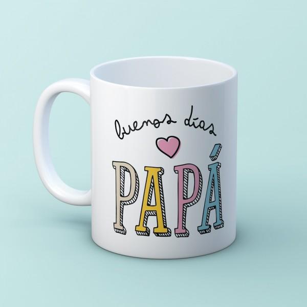 """Taza """"Buenos días papá"""""""