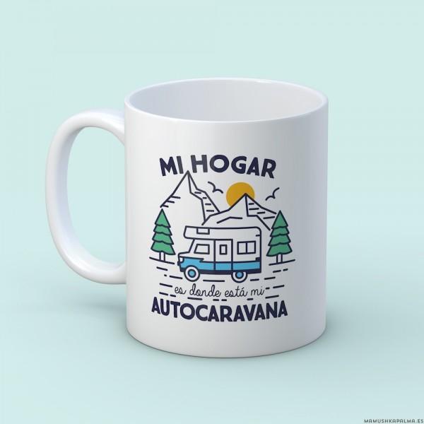 "Taza ""Mi hogar autocaravana"""