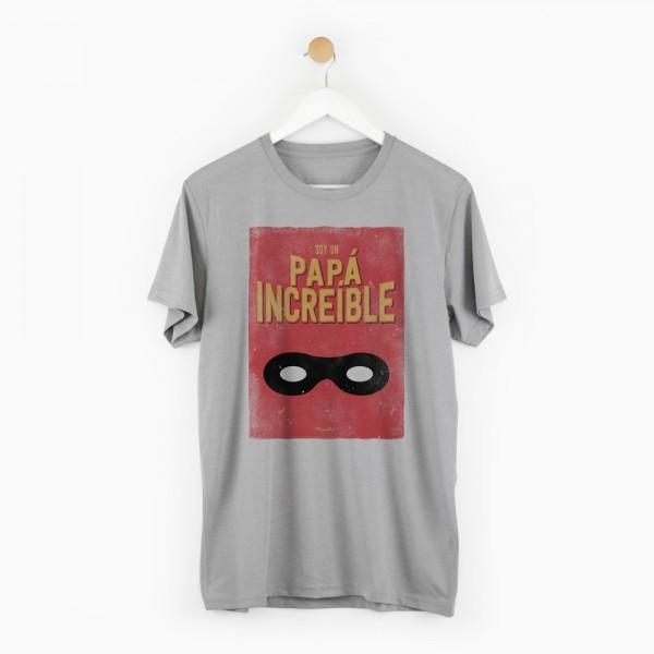 "Camiseta ""Papá Increíble"""