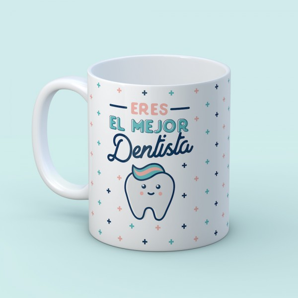 """Taza """"Para el mejor dentista"""""""