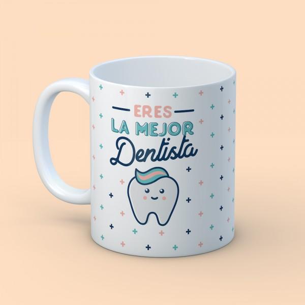 "Taza ""Para la mejor dentista"""