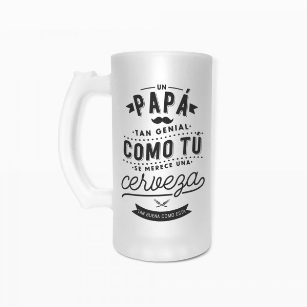 "Jarra de cerveza ""Un papá como tú"""