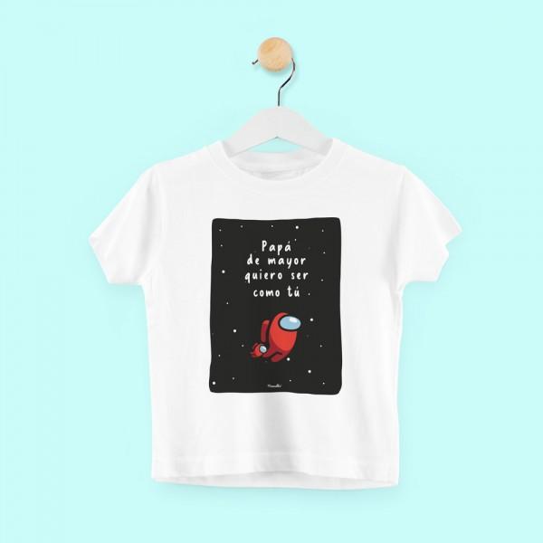 """Camiseta """"Quiero ser como tú"""""""