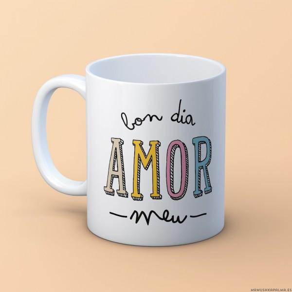"Tassa ""Bon dia amor meu"""