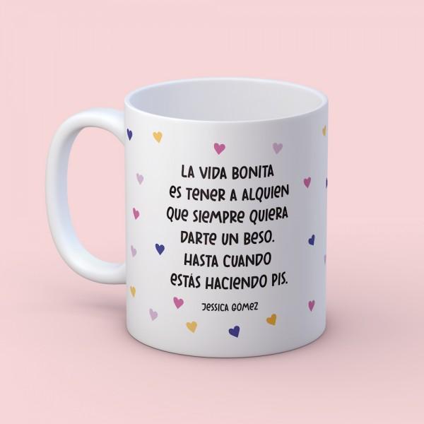 """Taza """"La vida bonita"""""""