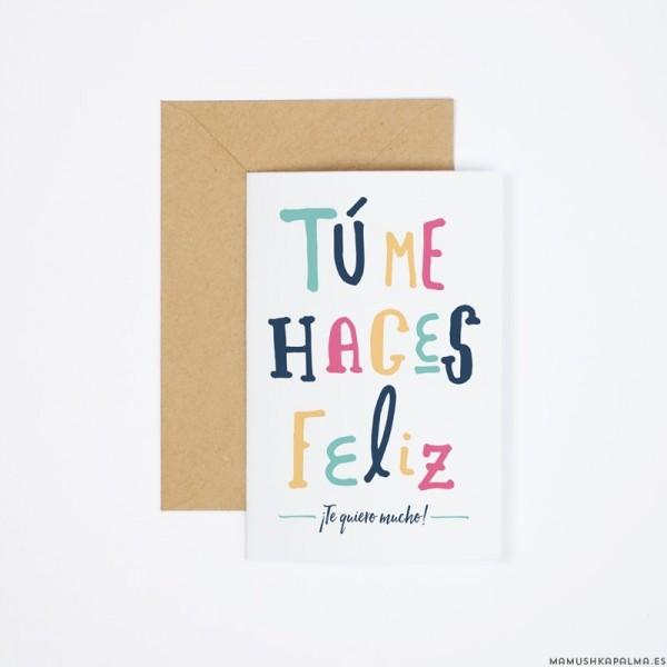 "Postal ""Tú me haces feliz"""
