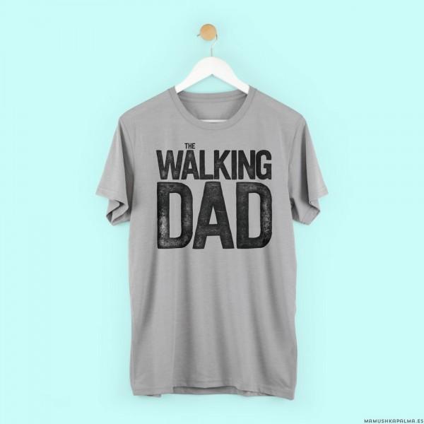 """Camiseta """"The Walking Dad"""""""