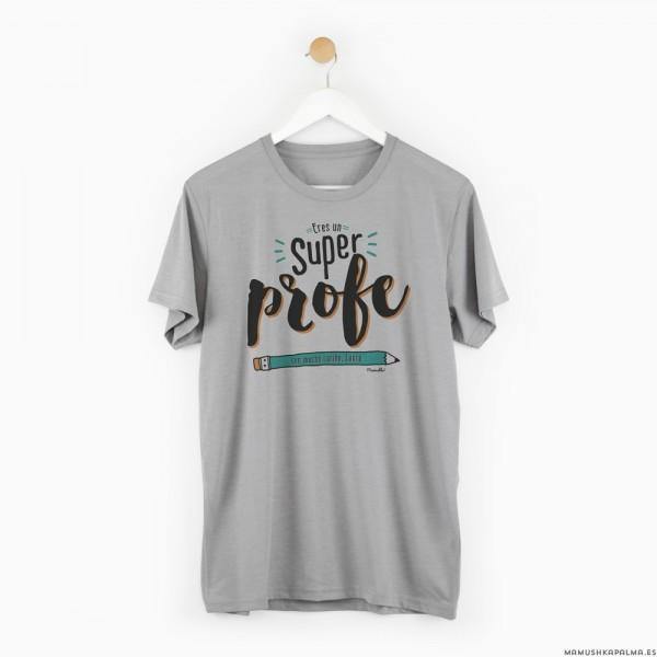 """Camiseta """"Eres un superprofe"""""""
