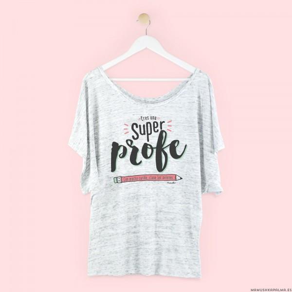 """Camiseta """"Eres una superprofe"""""""