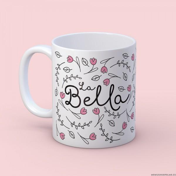 """Taza """"La Bella"""""""